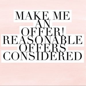 Other - MAKE ME AN OFFER ON ANY ITEM IN MY CLOSET!!